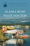 Alaska Bush Pilot Doctor Book