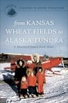 From Kansas Wheat Fields to Alaska Tundra